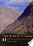 Tying the Threads of Eurasia