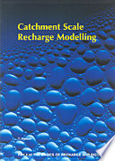 Catchment Scale Recharge Modelling