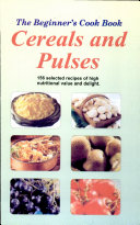 The Beginner S Cook Book  Cereals And Pulses
