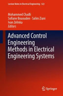 Advanced Control Engineering Methods in Electrical Engineering Systems