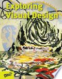 Exploring Visual Design  : The Elements and Principles