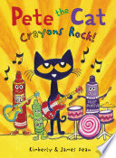 Pete the Cat  Crayons Rock