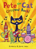 Pete the Cat: Crayons Rock! [Pdf/ePub] eBook