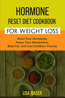 Hormone Reset Diet Cookbook for Weight Loss
