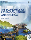 Pdf The Economics of Recreation, Leisure and Tourism
