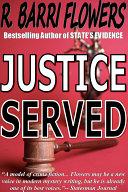 Justice Served  A Barkley and Parker Thriller