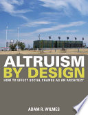 Altruism by Design