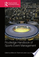 """Routledge Handbook of Sports Event Management"" by Milena M. Parent, Jean-Loup Chappelet"