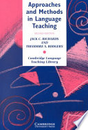 Approaches and Methods in Language Teaching by Jack C. Richards,Jack Croft Richards,Theodore S. Rodgers PDF