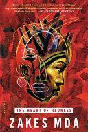 The heart of redness a novel