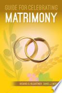 Guide for Celebrating   Matrimony