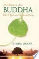 """""""Die"""" Essenz des Buddha"""