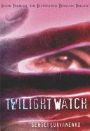 Twilight Watch