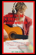 Learn How to Be a Great Songwriter