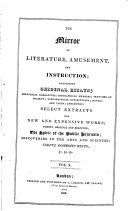 The Mirror of Literature, Amusement and Instruction: Containing Original Essays