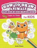 How to Draw Animals Easy Step by Step Drawing Guide