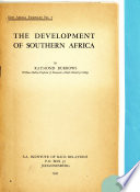 New Africa Pamphlet[s].: The development of southern Africa
