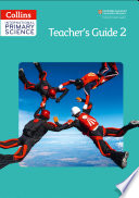 Collins International Primary Science     International Primary Science Teacher s Guide 2