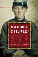 What Caused the Civil War?: Reflections on the South and Southern History Pdf/ePub eBook