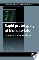 Rapid Prototyping of Biomaterials