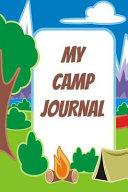 My Camp Journal  Perfect for Road Trip Planner  Caravan Travel Journal  Glamping Diary  Camping Memory Keepsake Daily Diary  Gratitude