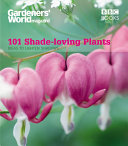 One Hundred and One Shade-loving Plants