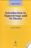 Introduction to Superstrings and M Theory