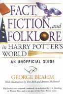 Fact Fiction And Folklore In Harry Potter S World