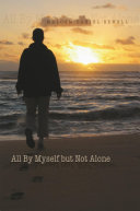 All By Myself but Not Alone ebook