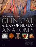 Abrahams  and McMinn s Clinical Atlas of Human Anatomy E Book