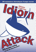 Idiom Attack Vol.1 - Everyday Living : Attaque d'idiomes 1 - La vie de tous les jours [Pdf/ePub] eBook