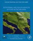 Nutritional and Health Aspects of Food in the Balkans Book