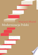 Modernizacja Polski  : Polityki rządowe w latach 1918-2004