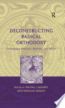 Deconstructing Radical Orthodoxy Book
