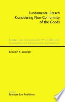 Fundamental Breach Considering Non Conformity Of The Goods