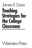 Teaching strategies for the college classroom