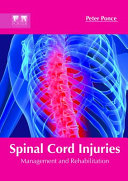 Spinal Cord Injuries  Management and Rehabilitation