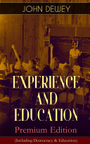 EXPERIENCE AND EDUCATION     Premium Edition  Including Democracy   Education