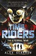 TimeRiders: The Eternal War (Book 4) Pdf/ePub eBook