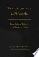Wealth, Commerce, and Philosophy