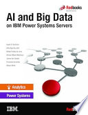 AI and Big Data on IBM Power Systems Servers Book