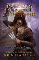 The Royal Ranger: The Missing Prince Book