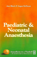 Paediatric and Neonatal Anaesthesia