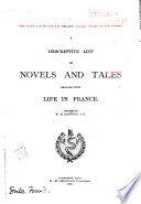 A Descriptive List of Novels and Tales Dealing with Life in France Book PDF