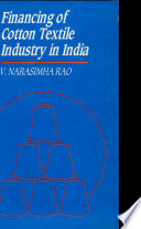 Financing Of Cotton Textile Industry In India Book PDF