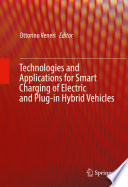 Technologies and Applications for Smart Charging of Electric and Plug in Hybrid Vehicles
