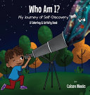 Who Am I  My Journey of Self Discovery   A Coloring and Activity Book