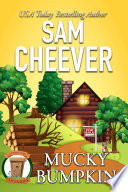 Mucky Bumpkin  Country Cousin Mysteries  Book 2