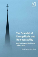 The Scandal Of Evangelicals And Homosexuality A Study Of English Evangelical Responses To The Issue Of Homosexuality