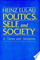 Politics, Self, and Society
